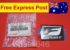GENUINE TOYOTA F-SPORT LEXUS IS BADGE EMBLEM LH SIDE IS250 IS350 75362-53021 NEW