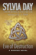 Marked: Eve of Destruction 2 by Sylvia Day and S. J. Day (2013, Paperback)