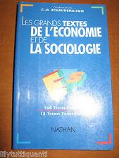 Les grands textes de l'économie et de la sociologie - NATHAN - NEUF !!