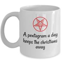 Funny satanic mug - A pentagram a day keeps the christians away - 666 Satan cup