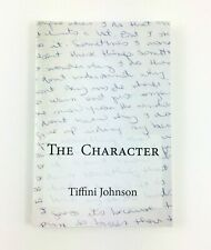 The Character by Tiffini Johnson Paperback Preowned Good Condition