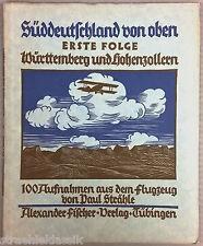 LUFTBILD ERSTE FOLGE 1925 WÜRTTEMBERG HOHENZOLLERN 100 AUFNAHMEN  P. STRÄHLE