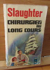 Slaughter chirurgien au long cours pocket 1967