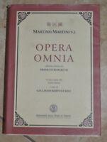 GIULIANO BERTUCCIOLI, MARTTINI S.J,DEMARCHI - OPERA OMNIA  VOL.III TOMO PRIMO VC