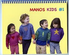 Manos Kids #1 - Knitting Pattern Book - 7 Designs for Children 1 to 8 years
