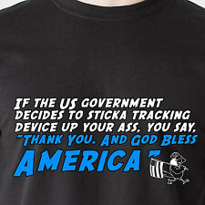 If the US government decides to stick a tracking device up yo 70s Funny T-Shirts