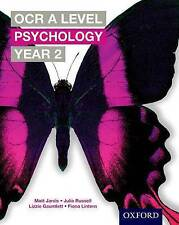 OCR A Level Year 2 Psychology by Matt Jarvis, Julia Russell, Lizzie...