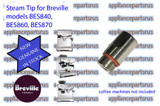Breville Steam Wand Tip to Suit BES840 BES860 BES870 - BES860/04.29A - NEW