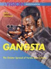 Gangsta: The Sinister Spread of Yardie Gun Culture, John D | NEW