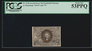 US Fractional Currency 2nd Issue w/ 18-63 & S FR 1246 PCGS 53 PPQ Ch AU (020)