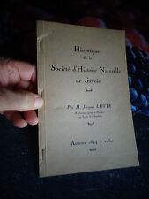 Historique de la Société d'Histoire Naturelle de Savoie Jacques Lovie 1844 1950