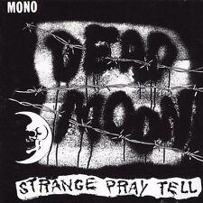 Dead Moon - Strange Pray Tell  2003 German Import CD   VG+
