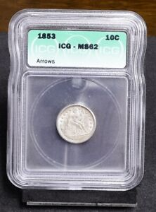 1853 Liberty Seated Dime - With Arrows - ICG MS62 (#36133)