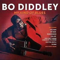 My Kind Of Blues Bo Diddley 2 Cd Set  I'm A Man My Babe Roadrunner Call me +more
