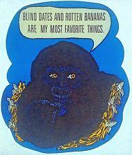 Original Vintage Gorilla Blind Dates And Rotten Bananas Iron On Transfer Dayglo