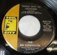45 RPM RECORD THE 5TH DIMENSION WHICH WAY TO NOWHERE / UP UP AND AWAY SOUL CITY