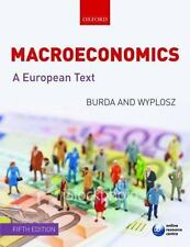 Macroeconomics : A European Text by Charles Wyplosz and Michael Burda (2009,...
