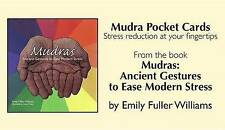 Mudra Pocket Cards: Stress Reduction at Your Fingertips by Emily Fuller Williams