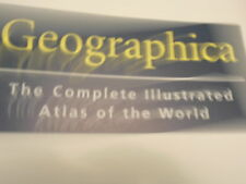 Geographica: The Complete Illustrated Atlas of the World by Ullmann Publishing
