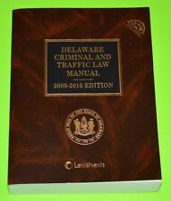 Delaware Criminal and Traffic Law Manual 2009 - 2010 edition, LIKE NEW, w/ CD