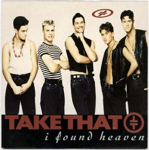 "TAKE THAT ""I FOUND HEAVEN - 7"" RADIO MIX c/w MR. F's GARAGE REMIX""  1992"