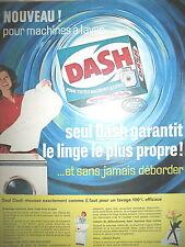 PUBLICITE DE PRESSE DASH LESSIVE MACHINE A LAVER FRENCH AD 1963