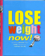 Lose Weight Now by Sara Rose