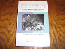 Coastal and Estuarine Studies 56-Coastal Ocean Prediction  (1999, Hardcover)