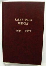 PARMA WARD HISTORY 1944-1969 Parma Idaho Names & Pictures Leaders Mormon LDS