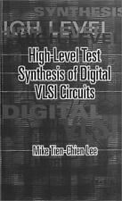 High-Level Test Synthesis of Digital VLSI Circuits by Lee, Mike Tien-Chien