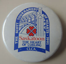 The Scotts Tournament of Hearts 1991 Saskatoon Pin Backed Button Curling