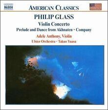 Philip Glass: Violin Concerto; Prelude and Dance from Akhnaten; Company (CD, May-2000, Naxos (Distributor))