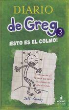 Diario De Greg # 3:¡ Esto Es El Colmo! (Spanish Edition)