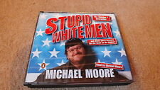 STUPID WHITE MEN (3CD box set, read by michael Moore)