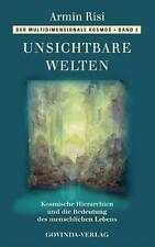 Unsichtbare Welten von Armin Risi (2015, Taschenbuch)