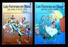 LES FEMMES EN BLANC  N°6 et N°7 - BERCOVICI et CAUVIN -Ed . DUPUIS 1989-90