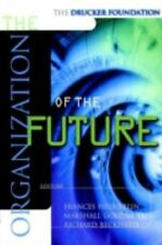 The Organization of the Future (The Drucker Foundation) Frances Hesselbein~Mars