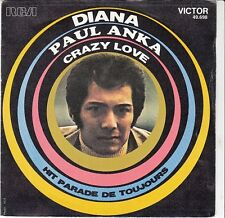 45 T SP PAUL ANKA *DIANA* & *CRAZY LOVE*
