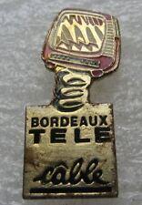 Pin's Bordeaux Télé Câble poste TV #A3