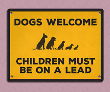 metal sign plaque vintage retro style Dogs welcome funny bar man cave 20 x 15cm