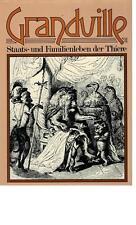 Grandville - Staats- und Familienleben der Thiere - 1976