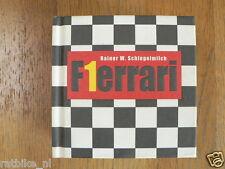 FERRARI F1 FORMULA ONE BUCH BOOK R.W.SCHLEGELMILCH,JEAN TODT,SCHUMACHER,