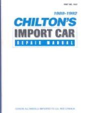 Chilton's Import Car Repair Manual 1988-1992 by Chilton's Automotive...