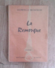 MANFREDI Domingo. La Remorque. Alsatia. ill. Solère.