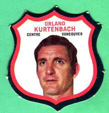 NRMT 1972/73 OPC CREST INSERT CARD-ORLAND KURTENBACH #22-NICE!