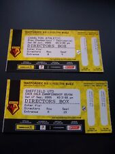 TWO  WATFORD  DIRECTORS BOX TICKETS30/07/2005 CHARLTON &17/09/2005 SHEFFIELD UTD