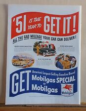 1951 magazine ad for Mobil - All The Gas Mileage Your Car Can Deliver, Get It