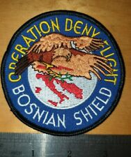 Operation Deny Flight. Bosnian Sheild Patch. Aviano Airbase  (ref box5)