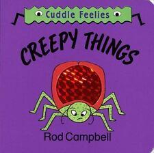 NEW! Creepy Things (Random House Cuddle Feelies) Rod Campbell