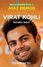 Virat Kohli : Reliable Rebel: By Menon, Ayaz Memon, Ayaz Rao, C. Rajshekar Ra...